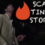 Top 10 Scary Tinder Stories 5